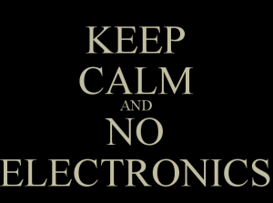 keep-calm-and-no-electronics