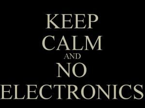 keep-calm-and-no-electronics
